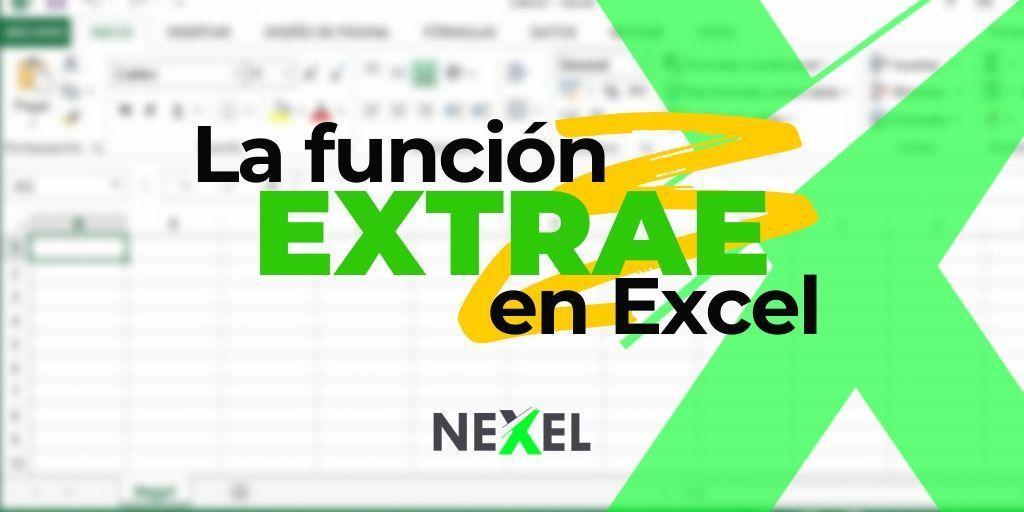 Función EXTRAE en Excel