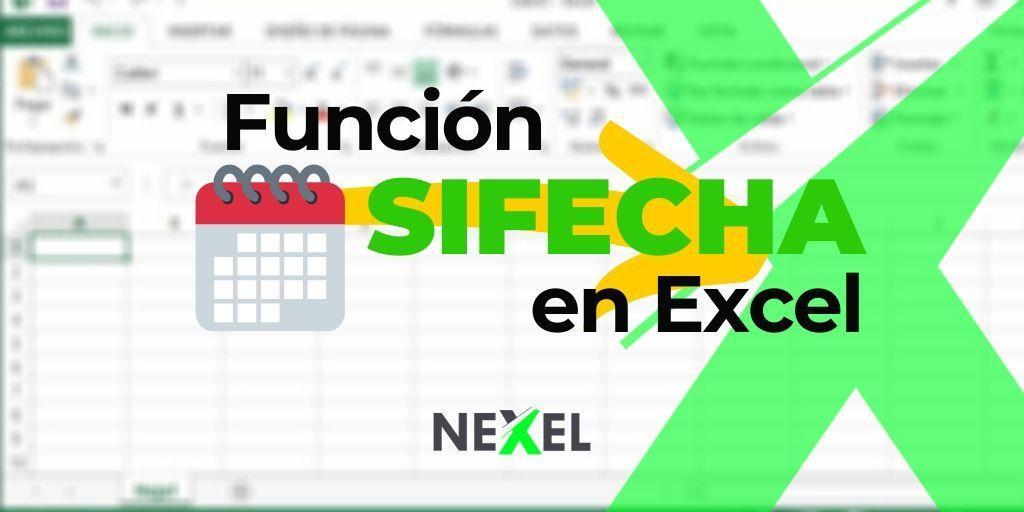 Función SIFECHA en Excel